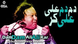 Dam Dam Ali Ali Kar | Ustad Nusrat Fateh Ali Khan | official version | OSA Islamic