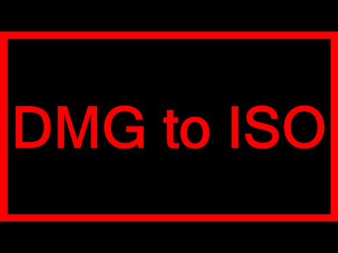 How to convert DMG to ISO image file - Tutorial (FHD 1080p)