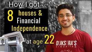How I became financially independent at age 22? How can you do the same |