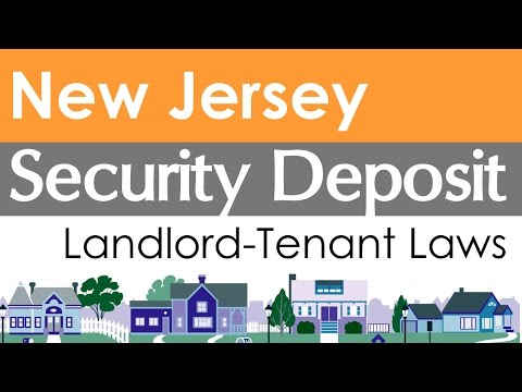 New Jersey Security Deposit Laws for Landlords and Tenants