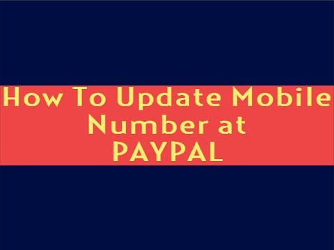 How to Update Mobile Number at Paypal for Account Security