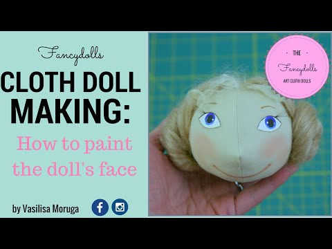 CLOTH DOLL MAKING: how to paint easy doll's face