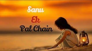 Sanu-ek-pal-chain-na-ava-sidharth-sadhai Videos - Watch Any
