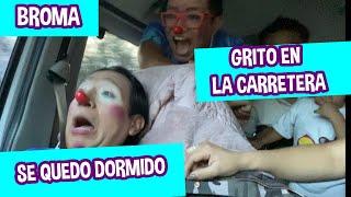 BROMA GRITO EN LA CARRETERA / JOSS SE QUEDO DORMIDO Y LO ESPANTAN  / LOS DESTRAMPADOS