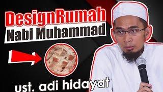 Keren! Design Rumah Nabi Muhammad Dulu - Ceramah Ustadz Adi Hidayat LC MA Terbaru