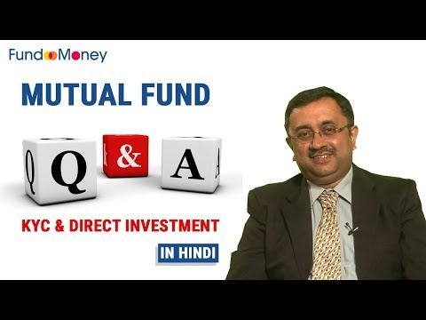 Mutual Fund Q&A, KYC & Direct Investing, Hindi