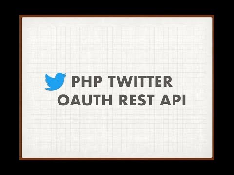 Twitter Oauth Rest API - Php [Tutorial]