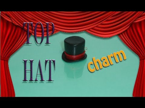 Top Hat Polymer Clay Charm