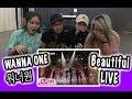 [KPOP REACTION] WANNA ONE 워너원 -- BEAUTIFUL LIVE