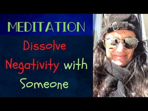 Spotlight Meditation to Dissolve Negativity with Someone