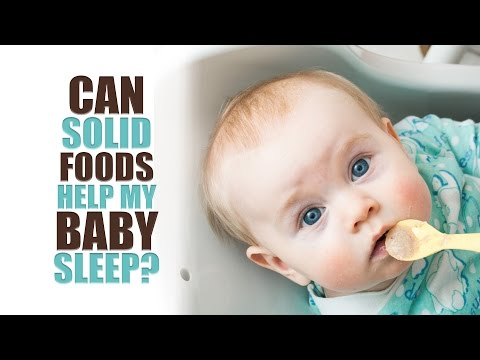 Can Solid Foods Help my Baby Sleep?