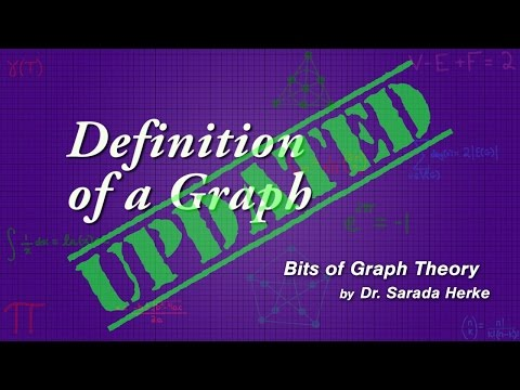 Graph Theory: 02. Definition of a Graph
