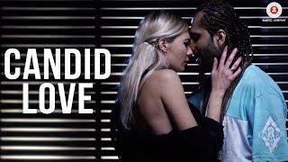 Candid Love - Official Music Video | Oye Sheraa & Cardiac