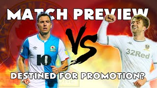 LAST CHANCE SALOON - BLACKBURN ROVERS VS LEEDS UNITED SKY BET CHAMPIONSHIP MATCH PREVIEW