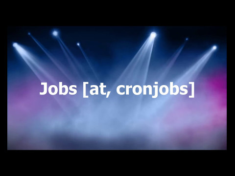 Jobs, at and cronjobs, crontab linux command tutorial | Linux Tutorial #34