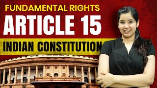 Article 15 Indian Constitution | In Hindi | Important Case Laws