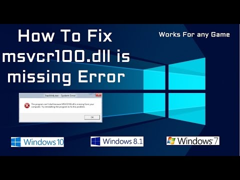 How To Fix msvcr100.dll missing error |  working 100 % |  2017 |  Windows 10/8.1/8/7