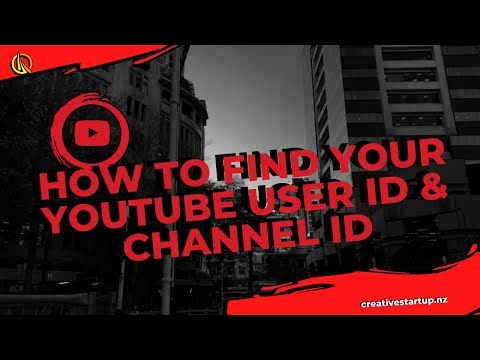 How to find your YouTube User ID & Channel ID 2018.