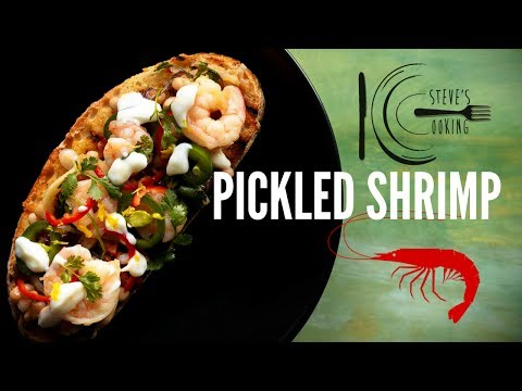 PICKLED SHRIMP | stevescooking