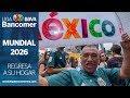 El Mundial regresa a su hogar. México, sede de la Copa del Mundo 2026