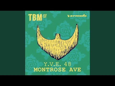 Montrose Ave (Extended Mix)