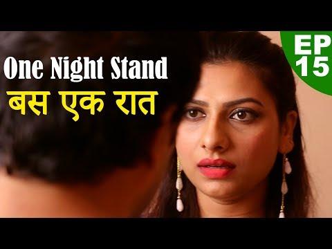 Xxx Mp4 वन नाईट स्टैंड One Night Stand Episode 15 Play Digital Show 3gp Sex