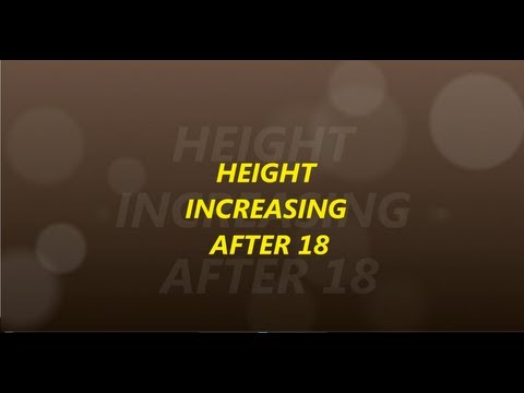 HEIGHT INCREASING AFTER 18