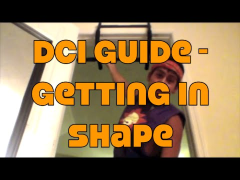 DCI Guide - Getting in Shape