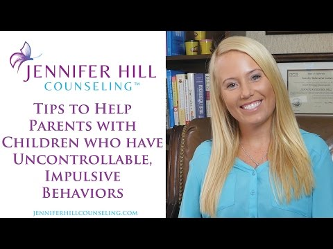 Tips To Help Parents with Children who have Uncontrollable, Impulsive Behaviors