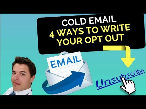 Cold Email - 4 Ways To Write Your Opt-Out (actionable tips)