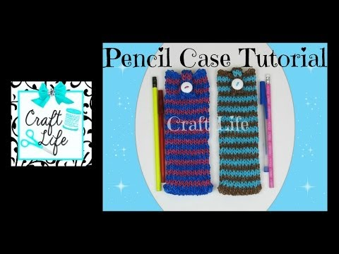 Craft Life Pencil Case ~ Pencil Pouch Tutorial on One Rainbow Loom