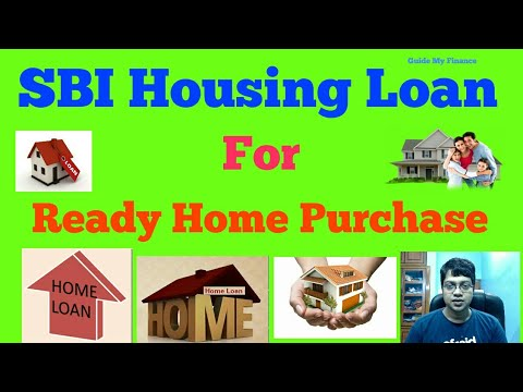 How to Get SBI Home Loan for House Purchase    SBI Home Loan for Ready House