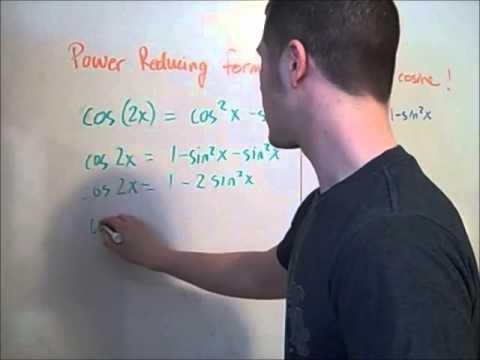 Trigonometric Identities: Power reducing formulas