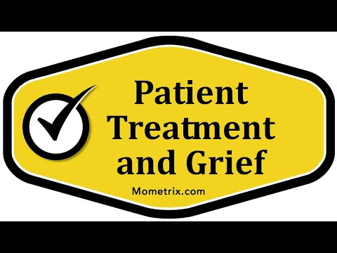 Patient Treatment and Grief