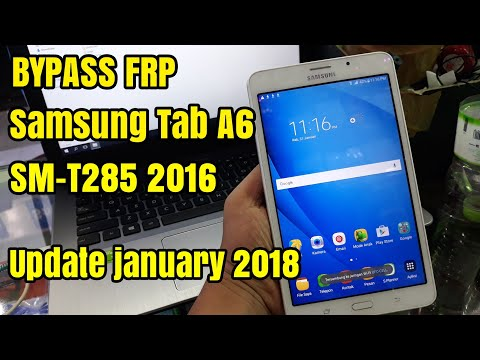 Bypass Frp Lock Samsung Tab A6 SM-T285 2016 Remove Verification Google Account Update 2018