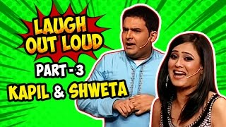Laugh Out Loud | Part 03 | Kapil and Shweta | Best of Indian Comedy | Stand Up Act