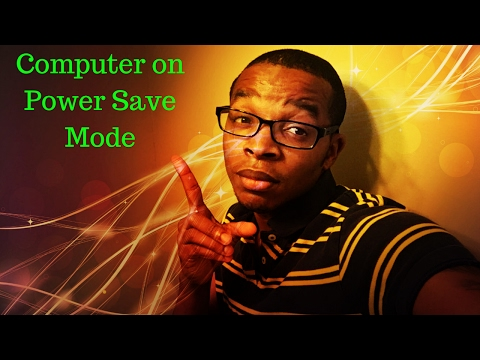 How To get your computer off Power Save Mode