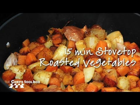 15 Minute Stovetop Roasted Vegetables