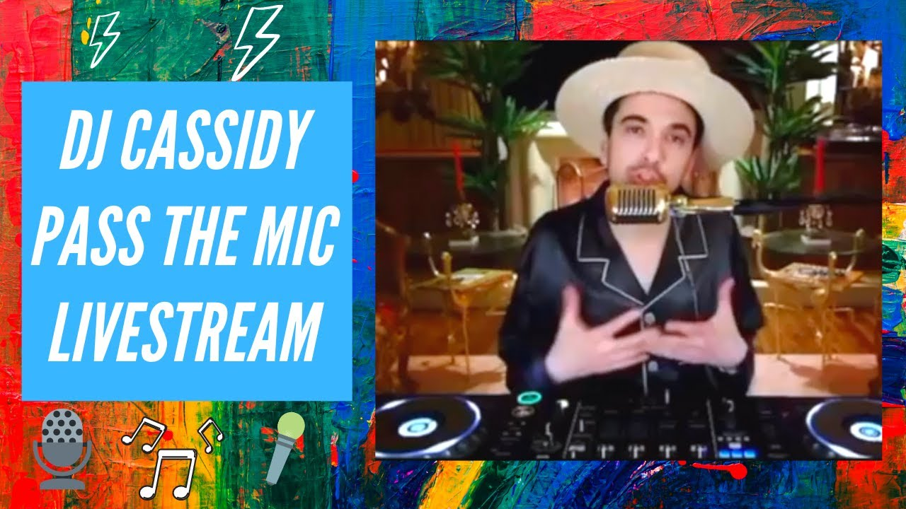 Pass The Mic - DJ Cassidy LiveStream