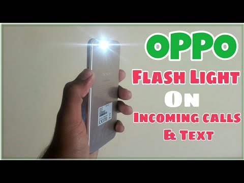 Call Flash Light Alart For OPPO Phones. OPPO Flash light alert On Incoming Calls and texts