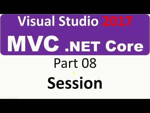 Visual Studio 2017 - MVC Core - Part 08 - Save values to the Session