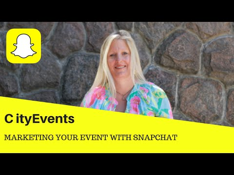 Marketing Your Event With Snapchat