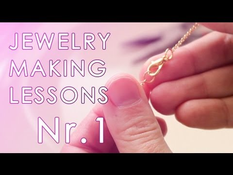 DIY: JEWELRY MAKING BASICS: No.1. Working with chains, clasps, jump rings