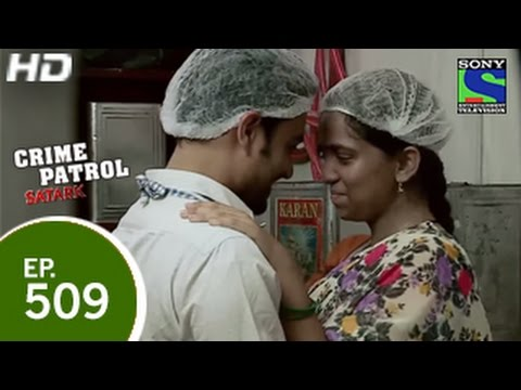 Xxx Mp4 Crime Patrol Najayaz Rishtey Part 2 क्राइम पेट्रोल सतर्क Episode 509 17th May 2015 3gp Sex