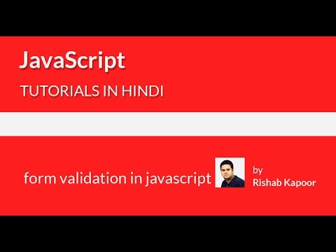 javascript tutorials for beginners in Hindi - 26 - form validation in javascript