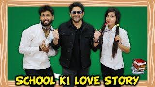 SCHOOL KI LOVE STORY Ft. ARSHAD WARSI   FRAUD SAIYYAN   BakLol Video  