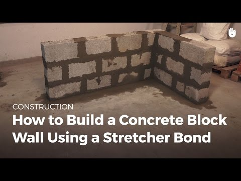 How to Build a Concrete Block Wall Using a Stretcher Bond | Masonry