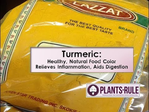 What is Turmeric: Helpful for Inflammation, Digestion, Natural Food Color