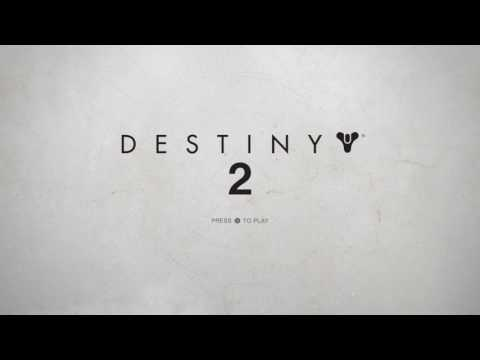 Destiny 2 Beta title screen and music ps4