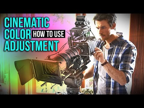Cinematic Look Color Adjustment Effect Tools How To Use